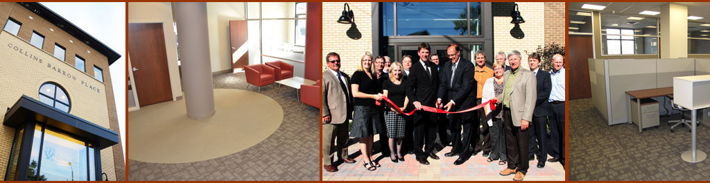 Collins Barrow Place, a $3.4 million dollar redevelopment project, was completed in 10 months.